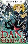 Dan and the Shard of Ice