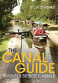 Canal Guide: Britain's 50 Best Canals