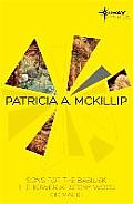 Patricia A McKillip SF Gateway Omnibus Song for the Basilisk The Tower at Stony Wood Od Magic