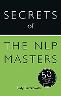 Secrets of the Nlp Masters