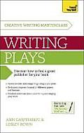 Teach Yourself Masterclass Writing Plays