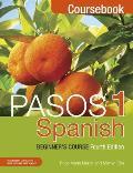 Pasos 1 Spanish Beginner's Course 4th Edition: Coursebook