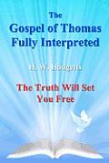 The Gospel of Thomas Fully Interpreted