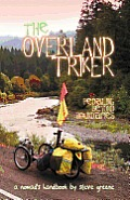 The Overland Triker: Pedaling Beyond Boundaries