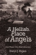 Hellish Place of Angels Con Thien One Mans Journey