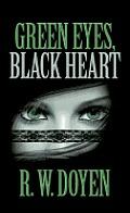 Green Eyes, Black Heart