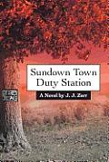Sundown Town Duty Station