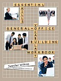 Essential Skills: A General Office Vocabulary-Building Workbook