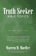 Truth Seeker: Bible Topics: Third Edition
