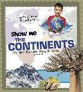 Show Me the Continents: My First Picture Encyclopedia (A+ Books: My First Picture Encyclopedias)