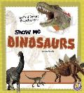 Show Me Dinosaurs: My First Picture Encyclopedia (A+ Books: My First Picture Encyclopedias)