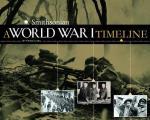 A World War I Timeline (Smithsonian War Timelines) by Pamela Dell