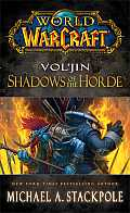 World of Warcraft: Vol'jin: Shadows of the Horde (World of Warcraft)