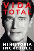 Vida Total: Mi Historia Increible = Total Recall Cover