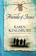The Friends of Jesus (Life-Changing Bible Study)