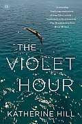 Violet Hour A Novel