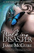 Walking Disaster A Novel