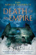 The Merlin Prophecy Book Two: Death of an Empire (Merlin Prophecy)