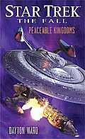 Star Trek: The Fall: Peaceable Kingdoms (Star Trek)