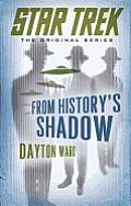 From Historys Shadow Classic Star Trek
