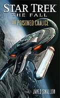 The Poisoned Chalice (Star Trek: The Fall)