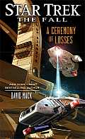 Ceremony of Losses Star Trek the Fall Book Three