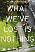 What Weve Lost Is Nothing