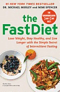 Fast Diet Lose Weight Stay Healthy & Live Longer with the Simple Secret of Intermittent Fasting