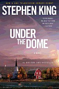 Under the Dome TV Tie In Edition