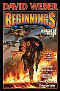 Honor Harrington #6: Beginnings: Worlds of Honor 6