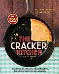 The Cracker Kitchen: A Cookbook in Celebration of Cornbread-Fed, Down H (No)