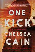 One Kick (Kick Lannigan Novel)