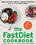 The Fastdiet Cookbook: 150 Delicious, Calorie-Controlled Meals to Make Your Fasting Days Easy