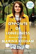 The Opposite of Loneliness:...