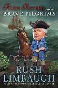 Rush Revere 01 & the Brave Pilgrims Time Travel Adventures with Exceptional Americans