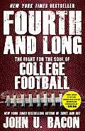 Fourth and Long: the Fight for the Soul of College Football (14 Edition)