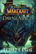 Dawn Of The Aspects (World Of Warcraft) by Richard A. Knaak