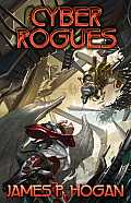 Baen #1: Cyber Rogues by James P. Hogan