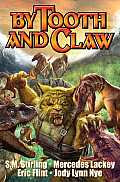 Baen #2: By Tooth & Claw by Mercedes Lackey