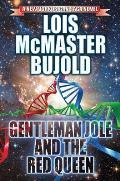 Vorkosigan Saga #17: Gentleman Jole and the Red Queen