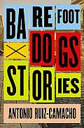 Barefoot Dogs Stories
