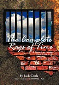 The Complete Rags of Time: A Season in Prison: (Parts 1 and 2)