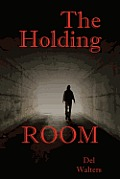The Holding Room