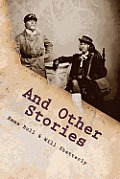 And Other Stories by Emma Bull