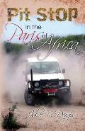 Pit Stop in the Paris of Africa