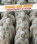 Stones and Bones: Archaeology in Action