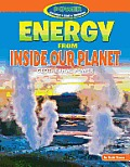 Power: Yesterday, Today, Tomorrow #2: Energy from Inside Our Planet: Geothermal Power