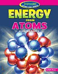 Energy from Atoms: Nuclear Power (Power: Yesterday, Today, Tomorrow)