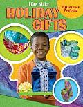 I Can Make Holiday Gifts (Makerspace Projects)