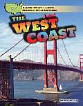 The West Coast (Land That I Love: Regions of the United States)